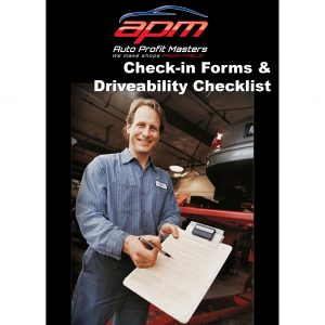 Check-in Forms and Driveability Checklist Auto Profit Masters Shop Owner Tools