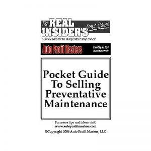 Pocket Guide to Selling Preventative Maintenance - Auto Profit Masters Shop Owner Book