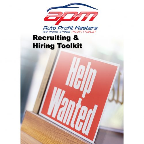 Recruiting and Hiring ToolKit - Auto Profit Masters Shop Owner Resources