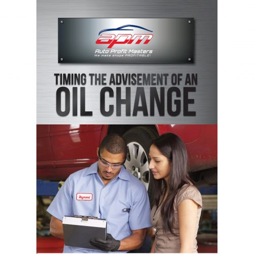 Timing the Advisement of an Oil Change - Auto Profit Masters Service Writer Training