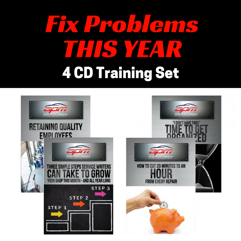 Fix Problems This Year 4 CD set Auto Profit Masters Shop Owner Service Advisor Training